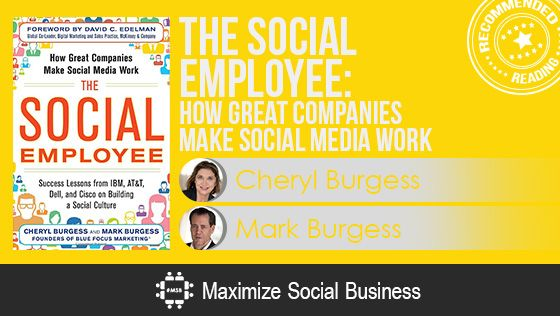The Social Employee by Cheryl Burgess and Mark Burgess - Recommended Social Media Book
