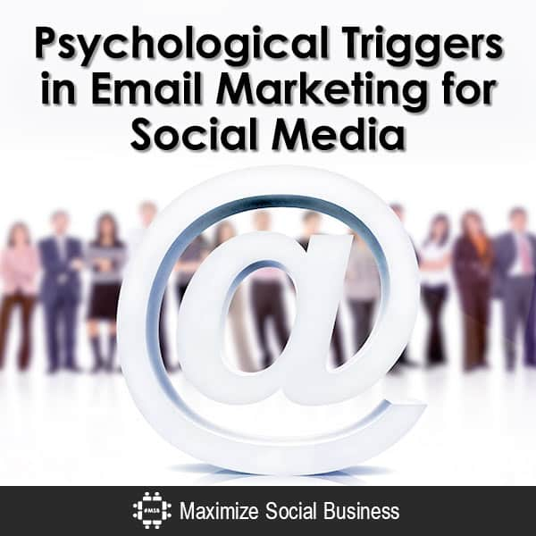 Psychological-Triggers-in-Email-Marketing-for-Social-Media-600x600-V3