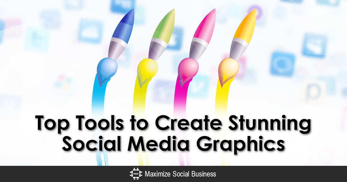 Tools to Create Stunning Social Media Graphics