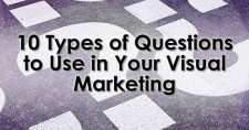 10 Types of Questions to Use in Your Visual Marketing