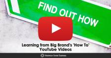 Learning from Big Brand's 'How To' YouTube Videos