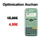 Auchan : Calculatrice Casio FX-92 à 4,95€ au lieu de 15,90€ (Optimisation)