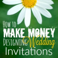 How to Make Money by Designing Wedding Invitations