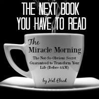 The Next Book You Have to Read: The Miracle Morning