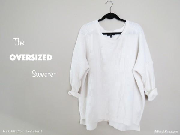 TheOversizedSweaterPt1