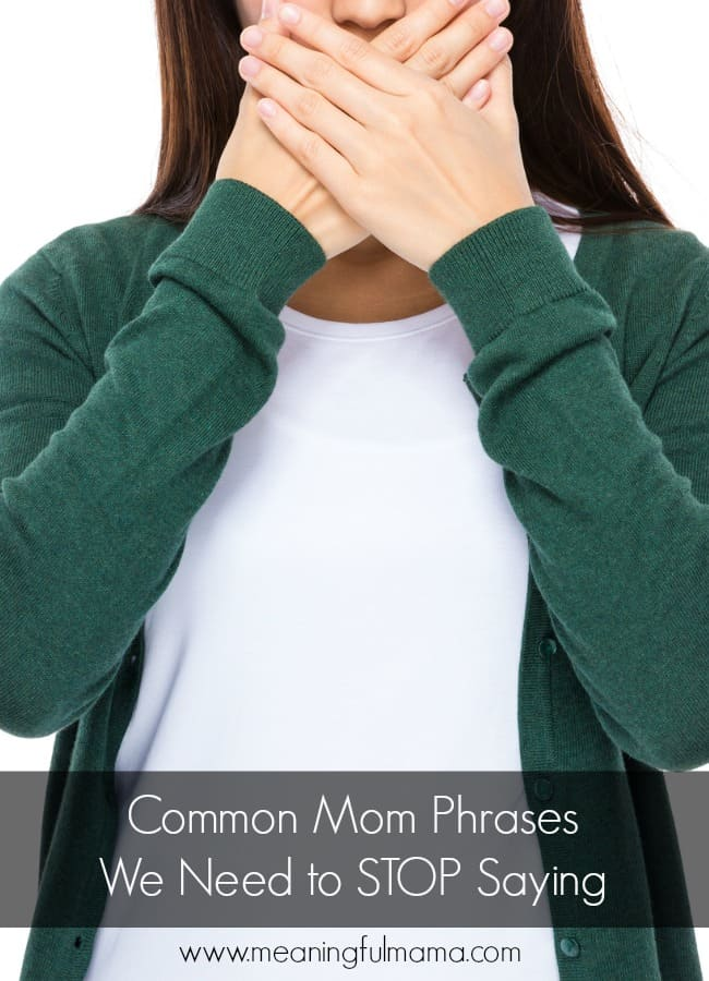 6 Common Parenting Phrases We Need to Stop Saying
