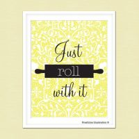 Kitchen Wall Art - Funny Kitchen Art - Quote - Just Roll ...