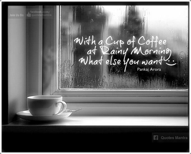 Rainy Fall Day Wallpaper Coffee And Rain Quotes Quotesgram