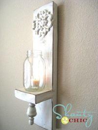 DIY Mason Jar Wall Sconce | Shanty's Tutorials | Pinterest