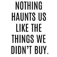 Nothing haunts us li