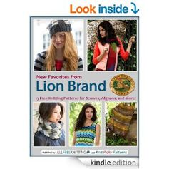 #FREE on Amazon.com: New Favorites from Lion Brand: 15 Free Knitting Patterns for Scarves, Afghans and More eBook: Editors of AllFreeKnitting: Kindle Store