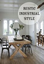 Rustic Industrial Style