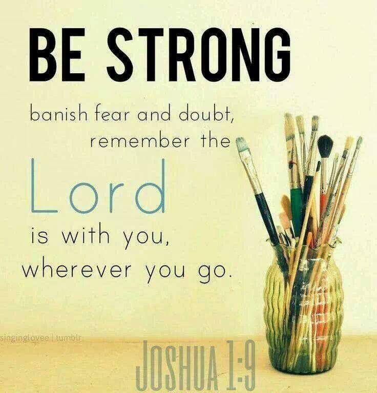Encouraging Quotes Wallpaper Free Download Joshua 1 9 Springs In The Desert Pinterest