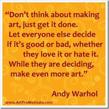 Artpromotivate: 99 Inspirational Art Quotes from Famous Artists