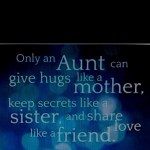 Quotes About Being An Aunt QuotesGram