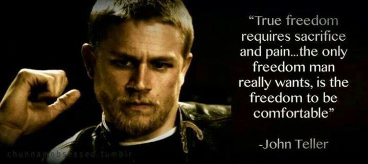 Sons Of Anarchy Quote Wallpaper John Teller Quotes Quotesgram