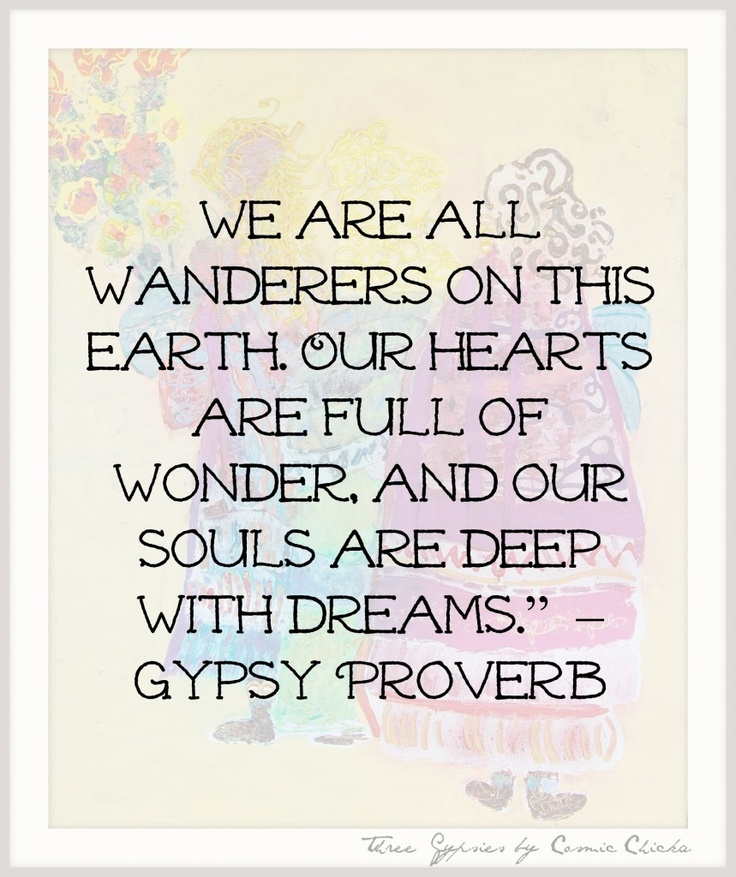 Gypsy quotes quotesgram