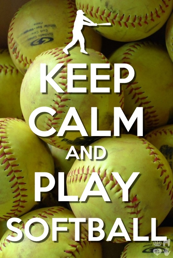 Keep Calm Quotes For Girls Wallpaper Softball Quotes Keep Calm Quotesgram