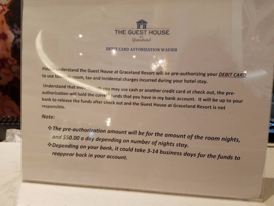 Bad policy - do NOT use debit card!!! - Picture of The Guest House