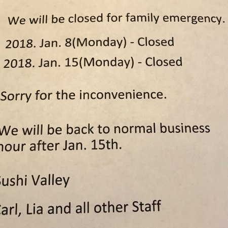 We will be closed onJan 8(Mon)  Jan 15(Mon) due to family emergency - family mon