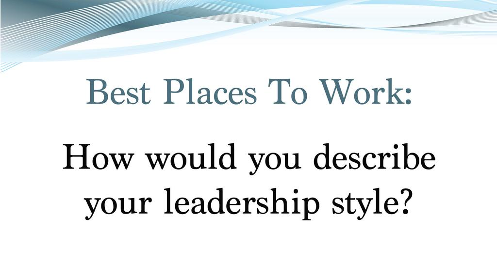 HBJ\u0027s 2017 Best Places to Work top executives describe their