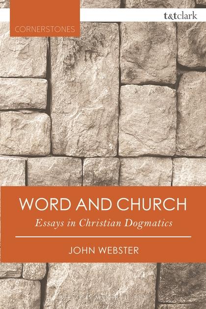 Word and Church Essays in Christian Dogmatics (TT Clark