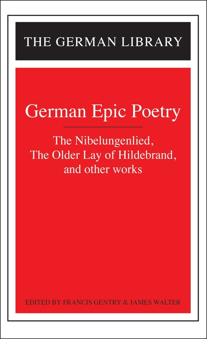 German Epic Poetry The Nibelungenlied, The Older Lay of Hildebrand