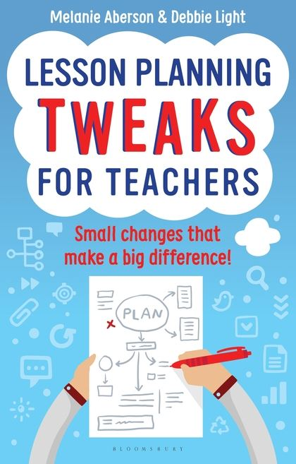 Lesson Planning Tweaks for Teachers Small Changes That Make A Big - lesson planning