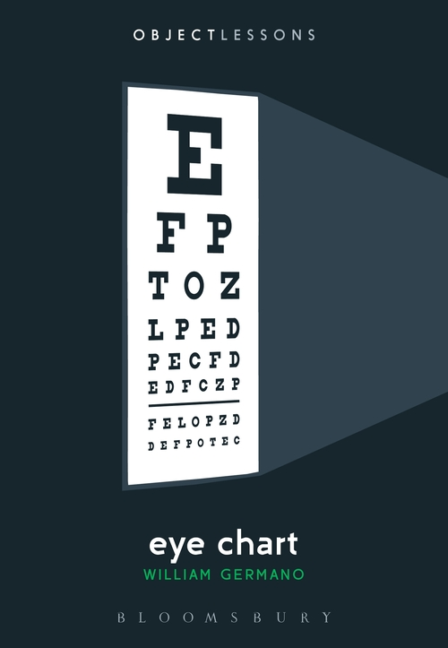 Eye Chart (Object Lessons) William Germano Bloomsbury Academic
