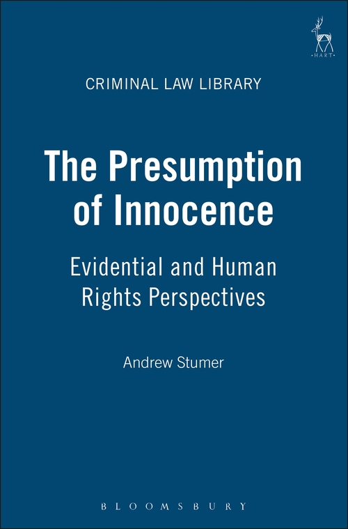 The Presumption of Innocence Evidential and Human Rights - Presumed Innocent Author