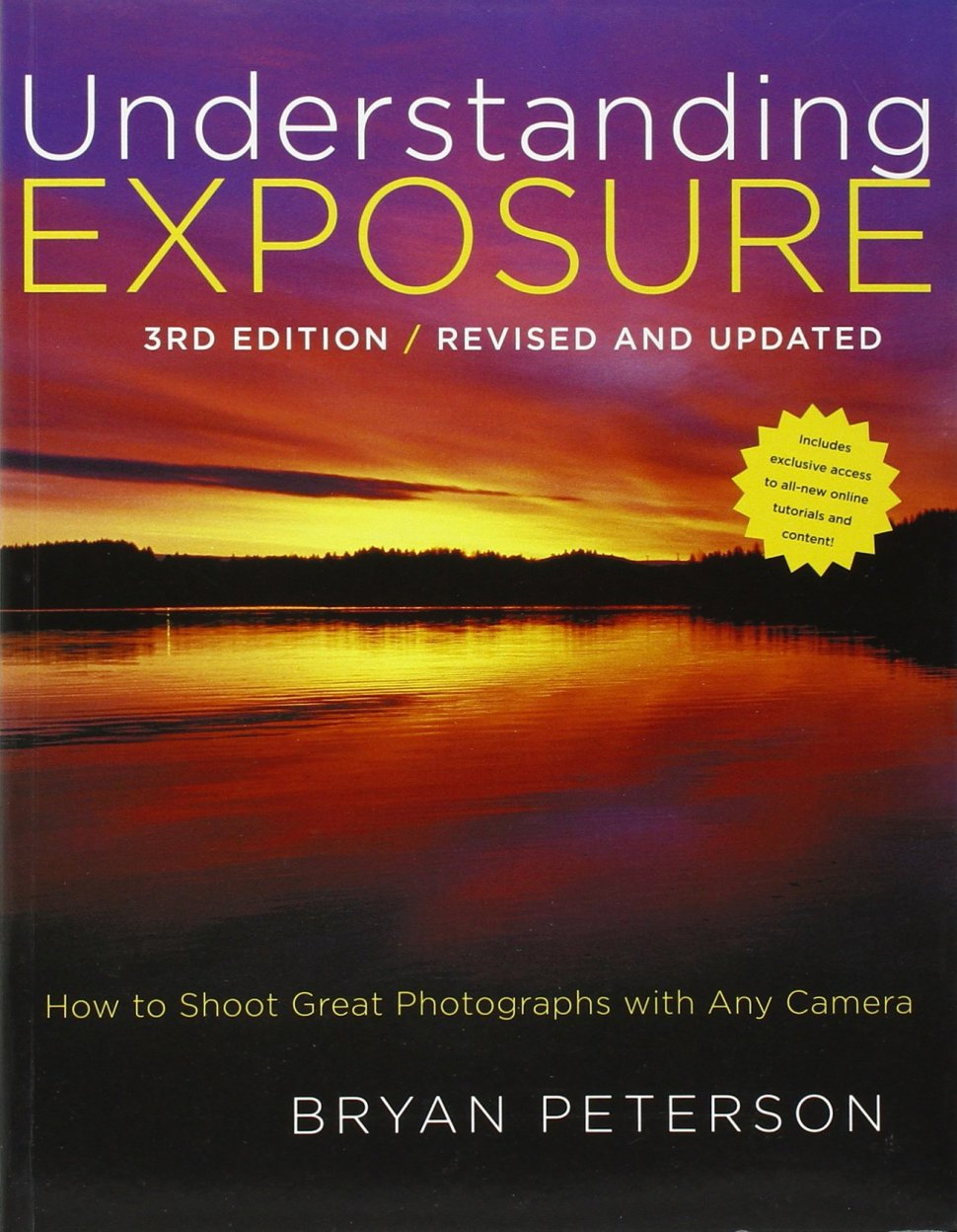 Photography Books We Love 39 Understanding Exposure 39 Third Edition