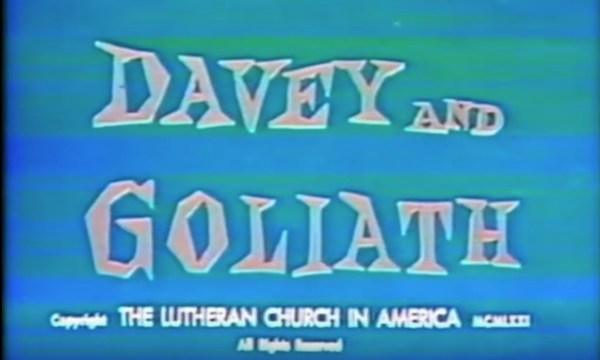 Things I miss: Davey and Goliath