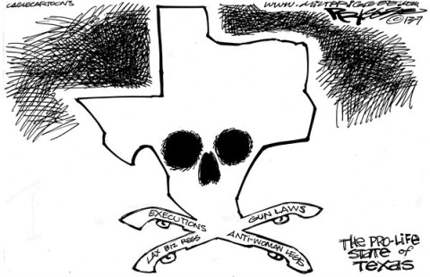 Milt Priggee - www.miltpriggee.com - Texas - English - texas, anti women, laws, abortion, executions, guns, business regulations,