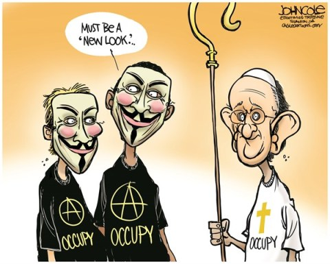 John Cole - The Scranton Times-Tribune - Pope Francis and Occupy COLOR - English - pope francis, OWS, vatican, the rich, catholics