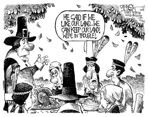 John Darkow - Columbia Daily Tribune, Missouri - Thanksgiving and Taking - English - Thanksgiving, Take, Give, Like, Land, Trouble, Pilgrams, Pioneers, Feast, Turkey, Stuffing, Feathers, Pray, Table, Eat, People