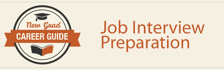 New Grads Have a Job Interview? Here\u0027s How to Prepare CareerBliss