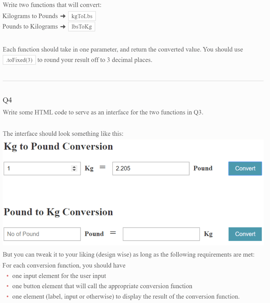 Pounds In Kg Solved Write Two Functions That Will Convert Kilograms