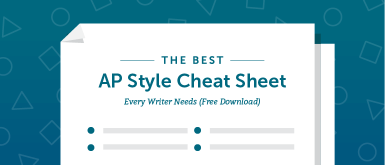 The Best Ap Style Cheat Sheet Every Writer Needs Free