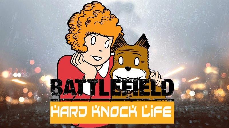 Battlefield-Hard-Knock-Life