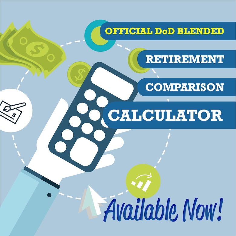 DoD Launches Blended Retirement System Comparison Calculator \u003e US