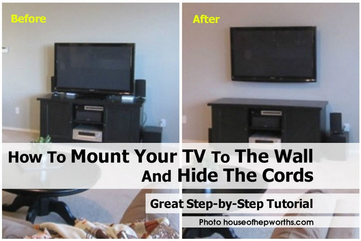 How To Make A Tv Wall Mount How To Mount Your Tv To The Wall And Hide The Cords