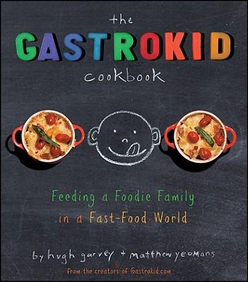 The Gastrokid Cookbook