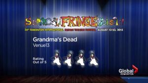 Fringe reviews: 'Grandma's Dead' and 'Naked Ladies'