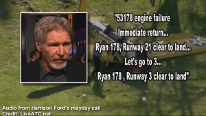 Audio from Harrison Ford's mayday call before crash landing