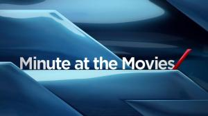Minute at the Movies: Mar 6