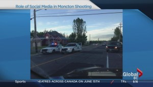 The role social media played in Moncton shooting
