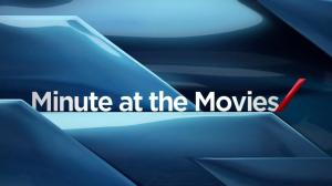 Minute at the Movies: Jun 12