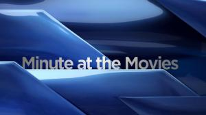 Minute at the Movies: May 20