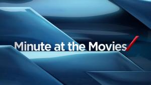 Minute at the Movies: Feb 13