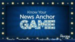Know Your News Anchor Game